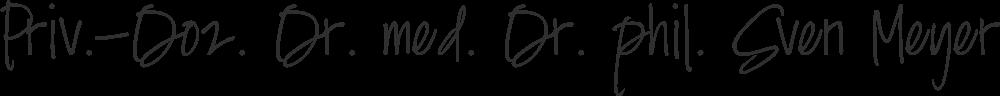 Priv.-Doz. Dr. med. Dr. phil. Sven Meyer